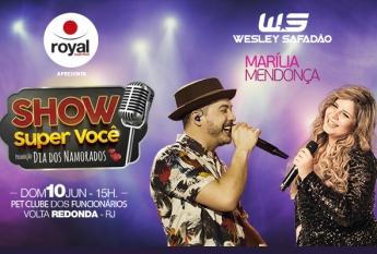 Show Super Você - Wesley Safadão&Marília Mendonça